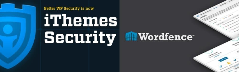 Wordfence and iTheme Security for WordPress
